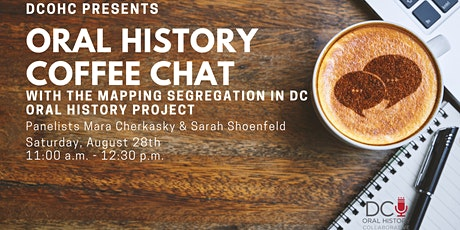 Oral History Coffee Chat - Mapping Segregation in DC tickets