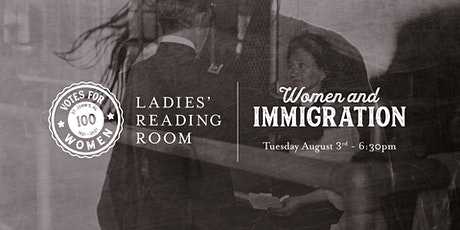 Ladies' Reading Room - Women & Immigration tickets