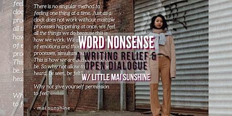 Word Nonsense: A Writing Relief & Open Dialogue tickets