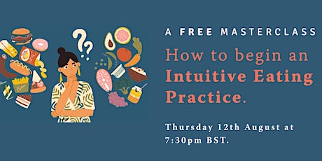 How to begin an Intuitive Eating Practice tickets