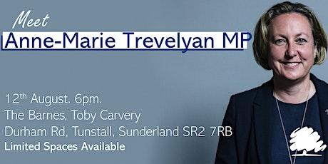 Meet Anne-Marie Trevelyan MP tickets