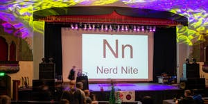 Nerd Nite #14: Chemical Reactions, Toys, and Boobs!