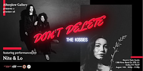Afterglow Gallery Presents: A Preview of Don't Delete The Kisses tickets