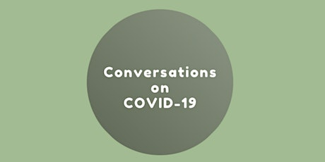 Conversations on COVID-19 #4: Digital Health and COVID-19 tickets
