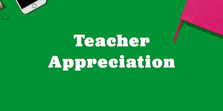 Teacher Appreciation Night tickets