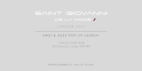 Saint Giovanni De La Mode | Pop - Up Launch  | AW21 & SS 22 tickets
