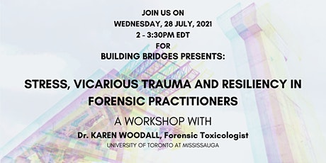 Stress, Vicarious Trauma, and Resiliency in Forensic Practitioners tickets