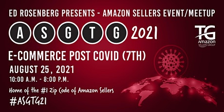Amazon Sellers Event/Meetup ASGTG 2021: E-COMMERCE POST COVID (7TH) ASGTG tickets