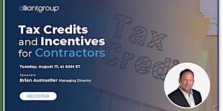 Tax Credits & Incentives for Contractors tickets