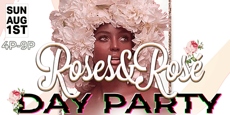 Roses & Rosé Day Party tickets