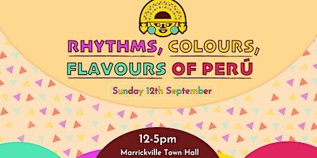 Rhythms, Colours, Flavours of Peru Festival tickets