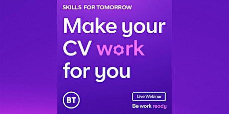 Make your CV work for you tickets
