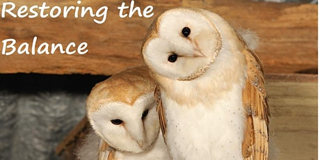 Restoring the Balance talk by the Barn Owl Trust - Conservation Communities tickets