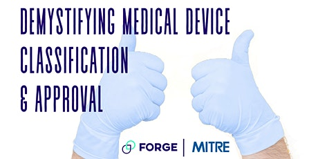Demystifying Medical Device Classification & Approval with MITRE tickets