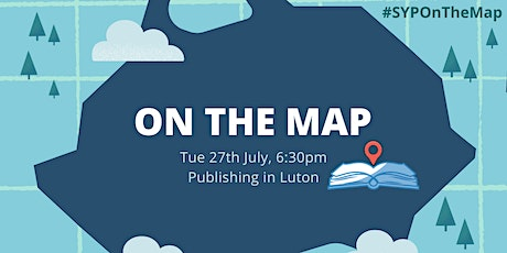 SYP On The Map: Publishing in Luton tickets