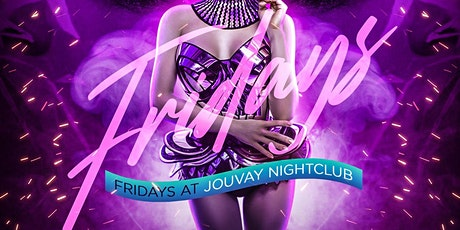 FRIDAYS @ JOUVAY NIGHTCLUB #GQEVENT tickets