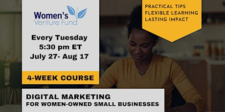 Digital Marketing Summer Series for Women-Owned Small Businesses tickets