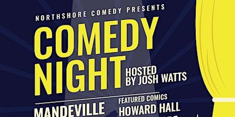 Northshore Comedy Presents Comedy Night at Mandeville Social. tickets
