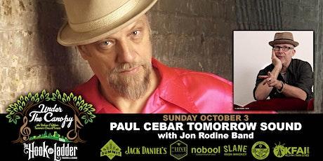 Paul Cebar Tomorrow Sound with guest Jon Rodine Band tickets