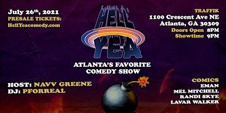 HELL YEA! ATLANTA'S FAVORITE COMEDY SHOW! tickets