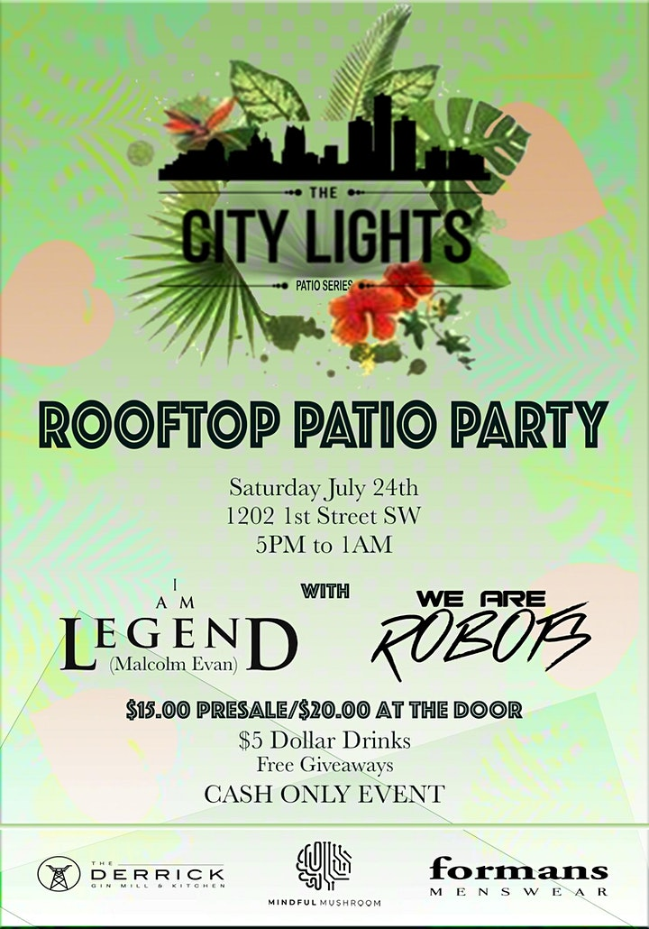 CITY LIGHTS PRESENTS ROOFTOP PATIO PARTY W I AM LEGEND & WE ARE ROBOTS image
