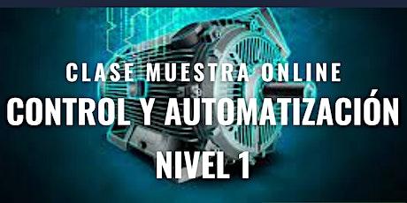 """Clase Muestra Online GRATUITA """"Control y Automatización Nivel 1"""". boletos"""