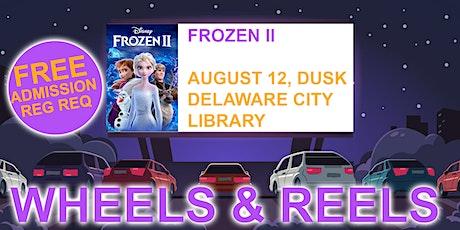 Wheels & Reels: Frozen II tickets