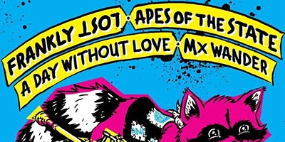Frankly lost / Apes of the state / A day without love / Mx wander