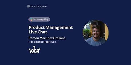 Live Chat with King Director of Product tickets