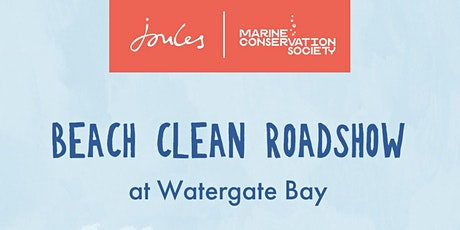 Joules Beach Clean Roadshow - Watergate Bay Wednesday 4th August tickets