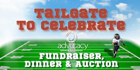 Advocacy Network for Children: Tailgate to Celebrate tickets