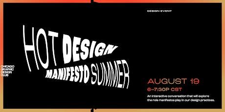 Hot Design Manifesto Summer | An Interactive Conversation tickets