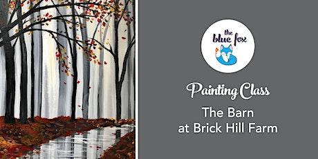 Painting Class | The Barn at Brick Hill Farm tickets
