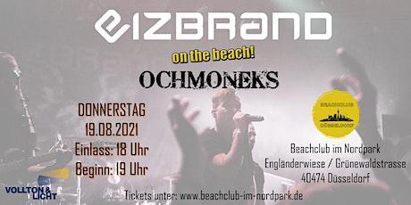 Eizbrand & Ochmoneks live! - im Beachclub im Nordpark in Düsseldorf! Tickets