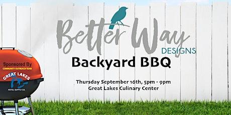 Better Way Designs Backyard BBQ Benefit tickets