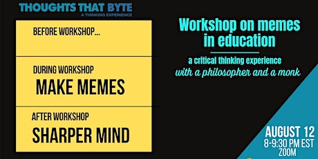 Are Memes Educational? A Critical Thinking Look With a Philosopher and Monk tickets