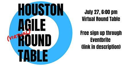 Houston Area Round Table July 27 billets