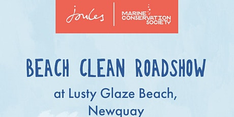 Joules Beach Clean Roadshow - Newquay Saturday 21st August tickets