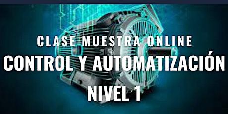 """Clase Muestra Online GRATUITA """"Control y Automatización Nivel 1"""". entradas"""
