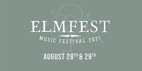Elm Fest 2021 tickets