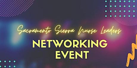 Sacramento Sierra Nurse Leaders Networking Event tickets