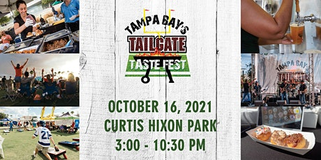 2021 Tampa Bay's Tailgate Taste Fest tickets