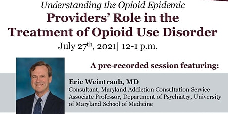 Providers' Role in the Treatment of Opioid Use Disorder tickets
