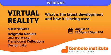 Webinar: Virtual Reality - The latest development and how it is being used tickets