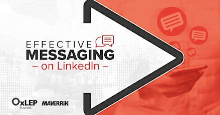 Effective Messaging on LinkedIn tickets