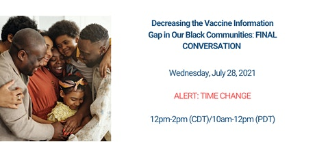 Decrease the Vaccination Gap in our Black Communities: THE CONVERSATION tickets