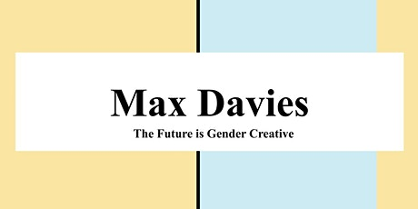 The Future is Gender Creative: An Introduction to Gender Creative Parenting tickets