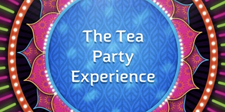 The Tea Party Experience tickets