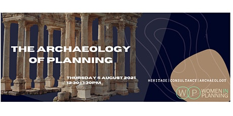The Curiosity's of Archaeology in Planning tickets
