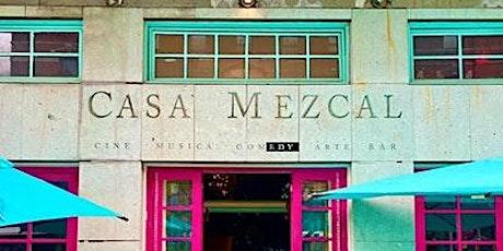 Casa Mezcal Comedy Show tickets